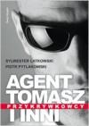 Agent Tomasz i inni. Przykrywkowcy - Sylwester Latkowski, Piotr Pytlakowski