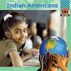 Indian Americans - Nichol Bryan