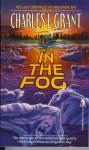 In The Fog (Greystone Bay) - Charles L. Grant, Elizabeth Engstrom, Craig Shaw Gardner, Katheryn Ptacek