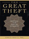 The Great Theft - Khaled Abou El Fadl