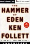 The Hammer of Eden - Alexander Adams, Ken Follett