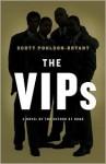 The VIPs: A Novel - Scott Poulson-Bryant