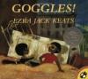 Goggles! - Ezra Jack Keats