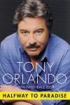 Halfway to Paradise - Tony Orlando, Patsi Bale Cox