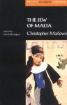 The Jew of Malta - Christopher Marlowe, N.W. Bawcutt, David M. Bevington, David Bevington