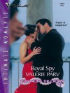 Royal Spy (Romancing the Crown) - Valerie Parv
