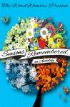 Seasons Remembered: A Wordweaver Anthology - Jennifer McMurrain, Heather Davis, C.D. Jarmola, Rita Durrett, Diana Purser, Margery Warder