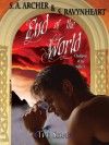 End of the World - S.A. Archer, S. Ravynheart