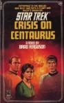 Crisis Centaurus Star Trek 28 - Brad Ferguson