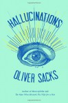 Hallucinations (Audio) - Oliver Sacks