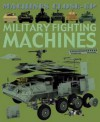 Military Fighting Machines. Daniel Gilpin and Alex Pang - Daniel Gilpin
