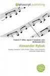 Alexander Rybak - Agnes F. Vandome, John McBrewster, Sam B Miller II