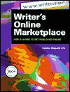 Writer's Online Marketplace: How & Where to Get Published Online - Debbie Ridpath Ohi