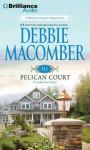 311 Pelican Court (Cedar Cove Series) - Debbie Macomber, Sandra Burr