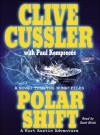 Polar Shift: A Kurt Austin Adventure (NUMA Files Series) - Clive Cussler, Paul Kemprecos