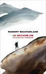 Le antiche vie: Un elogio del camminare (Frontiere Einaudi) (Italian Edition) - Robert Macfarlane, Duccio Sacchi