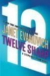 Twelve Sharp - Janet Evanovich