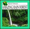 Amazing Rain Forest - Lynn M. Stone