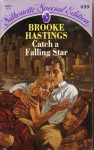 Catch A Falling Star - Brooke Hastings