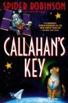 Callahan's Key (Bantam Spectra Book) - Spider Robinson
