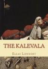 The Kalevala - Elias Lonnort, John Crawford, Elias Lonnort