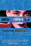 South by South Bronx - Abraham Rodriguez Jr.