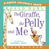 The Giraffe, The Pelly and Me - Richard E. Grant, Roald Dahl