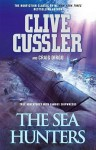The Sea Hunters: True Adventures with Famous Shipwrecks - Clive Cussler