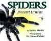 Spiders Biggest! Littlest! - Sandra Markle