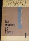 Na wschód od Edenu. T. 1-2 - John Steinbeck
