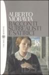Racconti surrealisti e satirici - Alberto Moravia