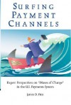 Surfing Payment Channels - Jim Pitts