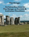 The Henge: An Introduction to the Henge of Keltria and Keltrian Druidism - The Henge of Keltria, Tony Taylor