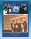 Remembering the Space Age: Proceedings of the 50th Anniversary Conference - Germans and Nazis, Mythmaking in Russia, American Culture and Music, Heinlein Influence, Apollo, Chinese Program - John Logsdon, Walter A. McDougall, Roger Launius, Steven J. Dick, World Spaceflight News, NASA