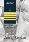 Znaczy Kapitan - Karol Olgierd Borchardt