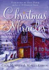 Christmas Miracles - Cecil Murphey, Marley Gibson, Don Piper