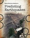 Prediciting Earthquakes (Why Science Matters) - Andrew Solway, John Coad, John Farndon