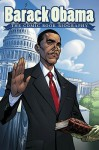 Barack Obama: The Comic Book Biography - Jeff Mariotte, Tom Morgan, J. Scott Campbell