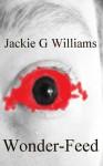 Wonder-Feed - J.G. Williams