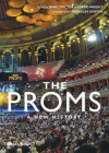 The Proms: A New History - Jenny Doctor, David Wright, Nicholas Kenyon