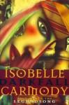Darkfall (The Legendsong #1) - Isobelle Carmody