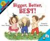 Bigger, Better, Best! - Stuart J. Murphy, Marsha Winborn