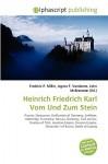 Heinrich Friedrich Karl Vom Und Zum Stein - Frederic P. Miller, Agnes F. Vandome, John McBrewster