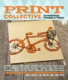Print Collective: Screenprinting Projects, Techniques, & Tips from the Pros - Jenny Doh