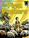 The First Brothers: Genesis 4:1-15 for Children - Joan E. Curren, Allan Eitzen