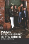 Please: Fiction Inspired by The Smiths - Peter Wild