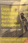 Corporate Reputations, Branding and People Management: A Strategic Approach to HR - Graeme Martin