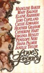 Love's Legacy - Madeline Baker, Cassie Edwards, Janelle Taylor, Mary Balogh