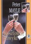 Kosztowne nawyki - Peter Mayle, Adam Szymanowski