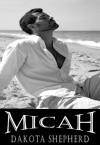 Micah - Dakota Shepherd